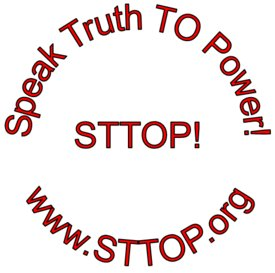 STTOP - Speak Truth TO Power!